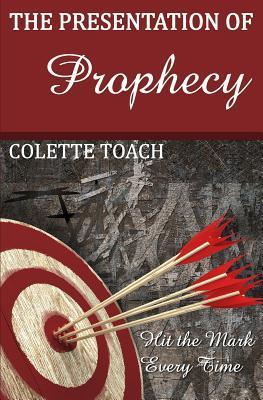 Presentation of Prophecy