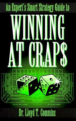 An Expert's Smart Strategy Guide to Winning at Crap$