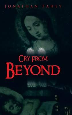 Cry from Beyond