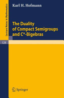 The Duality of Compact Semigroups and C*-Bigebras