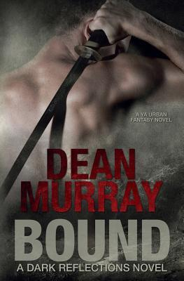 Bound (Dark Reflections Volume 1)
