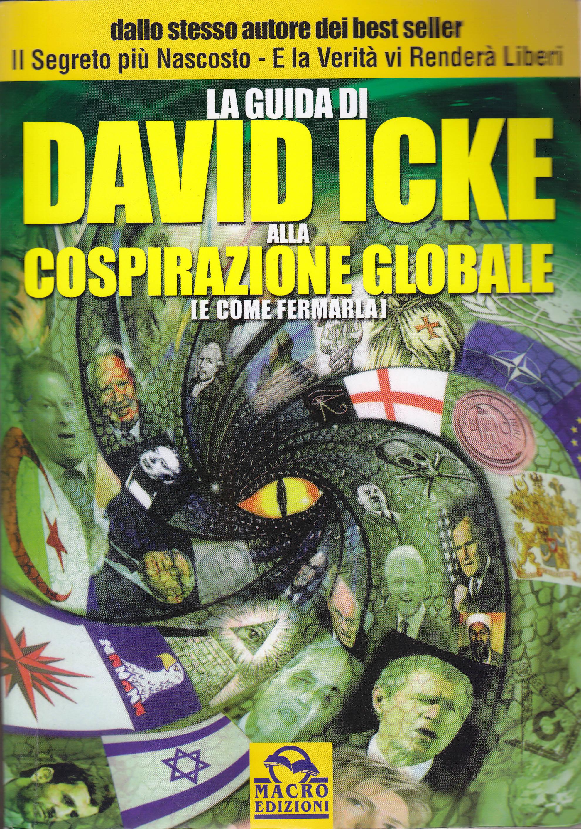 La guida di David Icke alla cospirazione globale (e come fermarla)