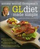 Antony Worrall Thompson's GL Diet Made Simple