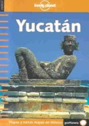 Lonely Planet Yucata...