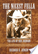 The Nicest Fella - the Life of Ben Johnson