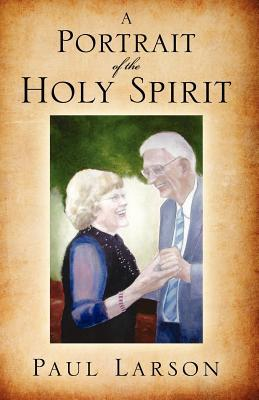 A Portrait of the Holy Spirit
