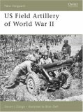 US Field Artillery of World War II