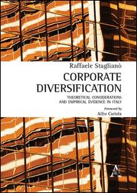 Corporate diversification. Theoretical considerations and empirical evidence in Italy