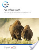 American bison : status survey and conservation guidelines 2010