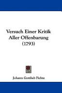 Versuch Einer Kritik Aller Offenbarung (1793)