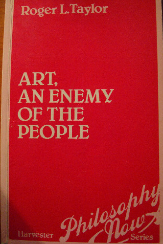 Art, an Enemy of the People