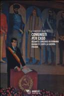 Comunisti per caso