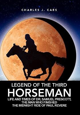Legend of the Third Horseman