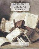 Richard II: Makers of History