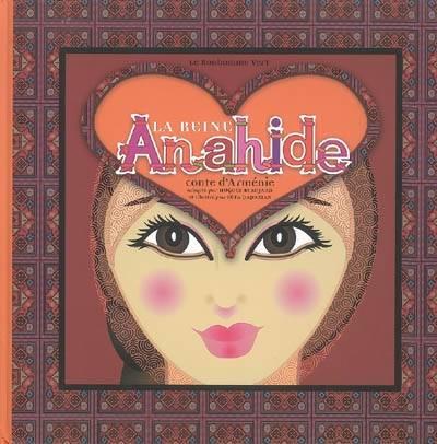 La reine Anahide