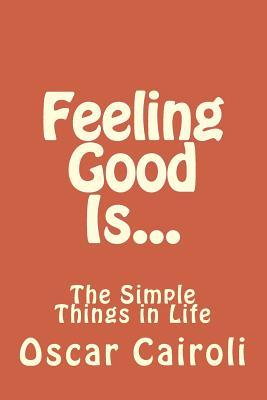 Feeling Good Is...
