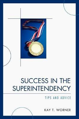 Success in the Superintendency