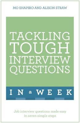 Tackling Tough Interview Questions in a Week