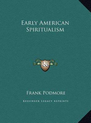 Early American Spiritualism