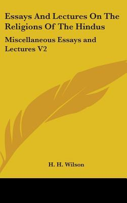 Miscellaneous Essays and Lectures