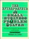 The Entrepreneur and Small Business Problem Solver