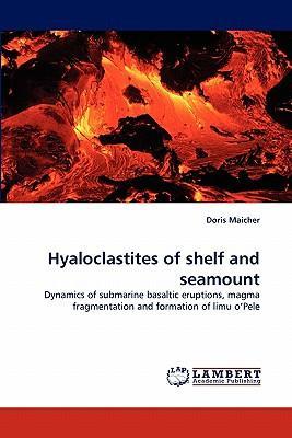 Hyaloclastites of shelf and seamount