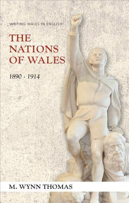 The Nations of Wales 1890-1914