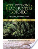 With Pythons and Head-Hunters in Borneo