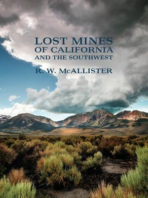 Lost Mines of California and the Southwest