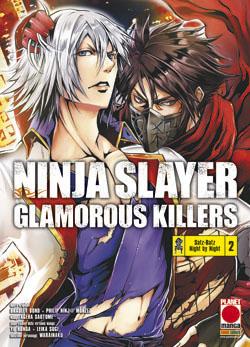 Ninja Slayer - Glamorous Killers vol. 2