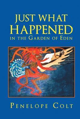 Just What Happened in the Garden of Eden