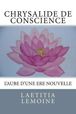 Chrysalide De Conscience