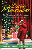 The Miracle Of Christmas / The Perfect Christmas / Call Me Mrs. Miracle
