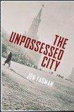 The Unpossessed City