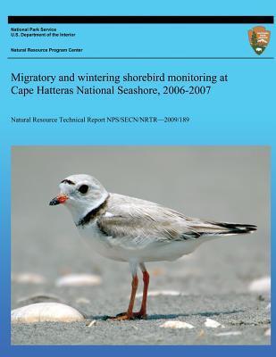 Migratory and Wintering Shorebird Monitoring at Cape Hatteras National Seashore, 2006-2007