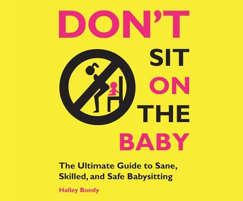 Don't Sit on the Baby!