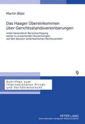 Das Haager Ubereinkommen Uber Gerichtsstandsvereinbarungen