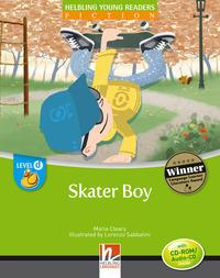 Skater boy con audio CD-ROM/Audio CD. Helbling Young Readers Level D