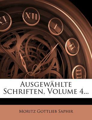 Ausgewahlte Schriften, Volume 4.