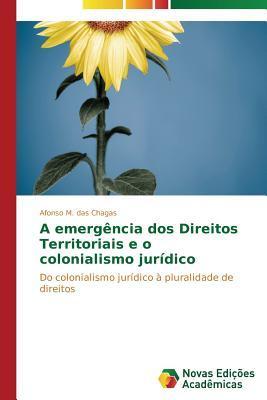A emergência dos Direitos Territoriais e o colonialismo jurídico