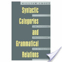 Syntactic Categories and Grammatical Relations