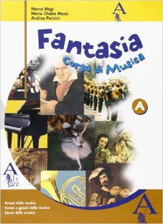 Fantasia A. Per la Scuola media