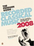 The Penguin Guide to Recorded Classical Music 2008