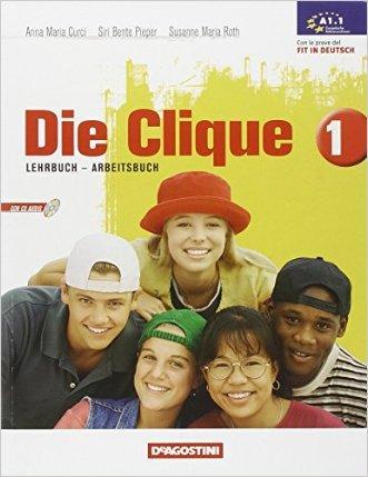 Die Clique. Con il mio portfolio delle lingue. Per la Scuola media. Con CD Audio