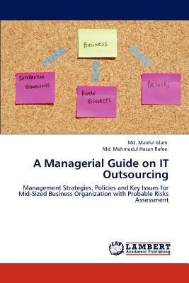 A Managerial Guide on IT Outsourcing