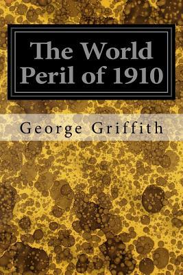 The World Peril of 1910