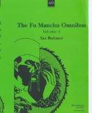 The Fu Manchu omnibu...