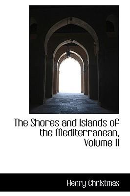 The Shores and Islands of the Mediterranean