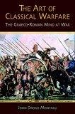 The Art of Classical Warfare