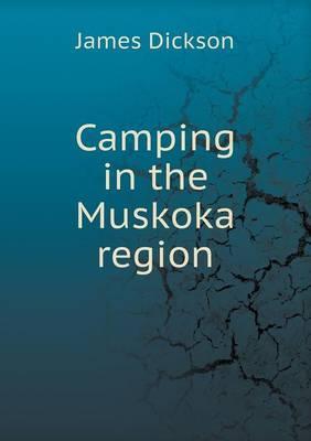 Camping in the Muskoka Region
